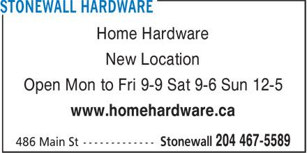 Home Hardware (204-467-5589) - Annonce illustrée======= - Home Hardware New Location Open Mon to Fri 9-9 Sat 9-6 Sun 12-5 www.homehardware.ca