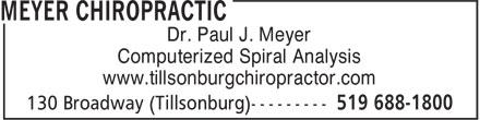Meyer Chiropractic (519-688-1800) - Display Ad - Dr. Paul J. Meyer Computerized Spiral Analysis www.tillsonburgchiropractor.com