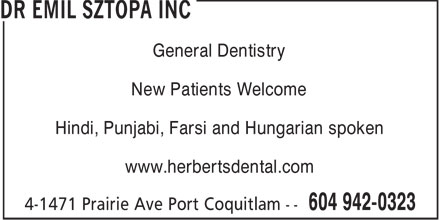 Dr Emil Sztopa (604-942-0323) - Annonce illustrée======= - General Dentistry New Patients Welcome Hindi, Punjabi, Farsi and Hungarian spoken www.herbertsdental.com  General Dentistry New Patients Welcome Hindi, Punjabi, Farsi and Hungarian spoken www.herbertsdental.com