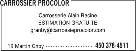 Carrossier Procolor (450-378-4511) - Annonce illustrée======= - ESTIMATION GRATUITE Carrosserie Alain Racine