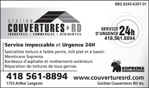 Gestion Couvertures RD Inc (418-561-8894) - Annonce illustrée======= - Spécialiste toiture à faible pente, toit plat et à bassin Membrane Soprema Bardeaux d'asphalte et revêtements extérieurs Réparation de toitures de tous genres. 418 561-8894 www.couverturesrd.com 1755 Arthur Langevin Gestion Couvertures RD Inc RBQ 8340-6397-01 Service impeccable et Urgence 24H