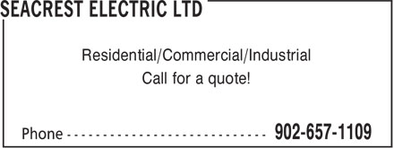 Seacrest Electric Ltd. (902-657-1109) - Annonce illustrée======= - Residential/Commercial/Industrial Call for a quote!
