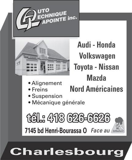 Auto Technique Lapointe Inc (418-626-6626) - Annonce illustrée======= - Volkswagen Toyota - Nissan Mazda Alignement Freins Nord Américaines Suspension Mécanique générale tél.: 418 626-6626 Face au 7145 bd Henri-Bourassa O Charlesbourg Audi - Honda