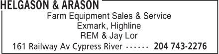 Helgason & Arason (204-743-2276) - Annonce illustrée======= - Exmark, Highline REM & Jay Lor Farm Equipment Sales & Service