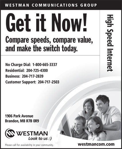 Westman Communications Group (204-725-4300) - Annonce illustrée======= -