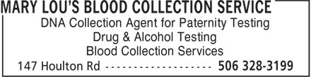 Mary Lou's Blood Collection Service (506-328-3199) - Display Ad - DNA Collection Agent for Paternity Testing Drug & Alcohol Testing Blood Collection Services