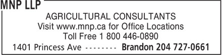 MNP (204-727-0661) - Annonce illustrée======= - AGRICULTURAL CONSULTANTS Visit www.mnp.ca for Office Locations Toll Free 1 800 446-0890