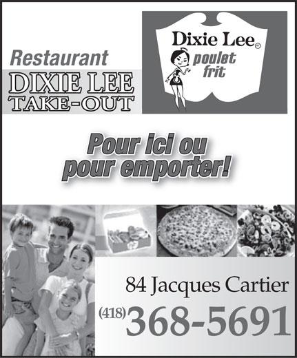 Dixie Lee Maritimes (418-368-5691) - Annonce illustrée======= -