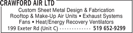 Crawford Air Ltd (519-652-9299) - Display Ad - Custom Sheet Metal Design & Fabrication Rooftop & Make-Up Air Units • Exhaust Systems Fans • Heat/Energy Recovery Ventilators