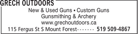 Grech Outdoors (519-509-4867) - Display Ad - New & Used Guns • Custom Guns Gunsmithing & Archery www.grechoutdoors.ca