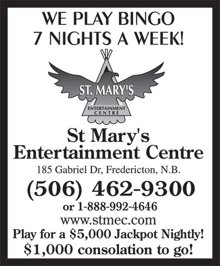St Mary's Entertainment Centre (506-462-9300) - Display Ad - (506) 462-9300 or 1-888-992-4646