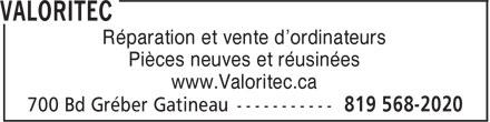 Valoritec (819-568-2020) - Annonce illustrée======= - Réparation et vente d'ordinateurs Pièces neuves et réusinées www.Valoritec.ca