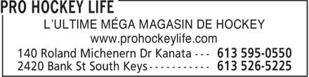 Pro Hockey Life (613-595-0550) - Annonce illustrée======= - L'ULTIME MÉGA MAGASIN DE HOCKEY www.prohockeylife.com
