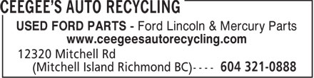 Ceegee's Auto Recycling (604-321-0888) - Display Ad - USED FORD PARTS - Ford Lincoln & Mercury Parts www.ceegeesautorecycling.com  USED FORD PARTS - Ford Lincoln & Mercury Parts www.ceegeesautorecycling.com  USED FORD PARTS - Ford Lincoln & Mercury Parts www.ceegeesautorecycling.com  USED FORD PARTS - Ford Lincoln & Mercury Parts www.ceegeesautorecycling.com