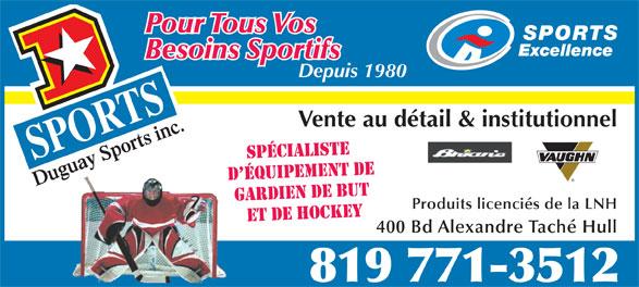 Duguay Sports Inc (819-771-3512) - Annonce illustrée======= -