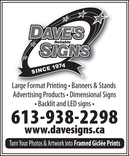 Dave's Reliable Signs Ltd (613-938-2298) - Annonce illustrée======= - Advertising Products   Dimensional Signs Backlit and LED signs Large Format Printing   Banners & Stands