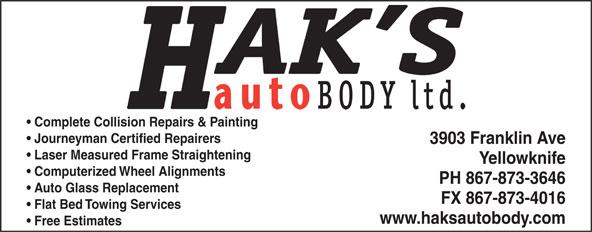 Hak's Auto Body Ltd (867-873-3646) - Annonce illustrée======= -