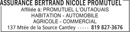 Assurance Bertrand Nicole Promutuel (819-827-3676) - Annonce illustrée======= - Affiliée à: PROMUTUEL L'OUTAOUAIS HABITATION - AUTOMOBILE AGRICOLE - COMMERCIAL