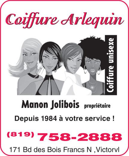 Salon Coiffure Arlequin (819-758-2888) - Display Ad - Depuis 1984 à votre service ! (819) 758-2888 171 Bd des Bois Francs N ,Victorvl Coiffure Arlequin