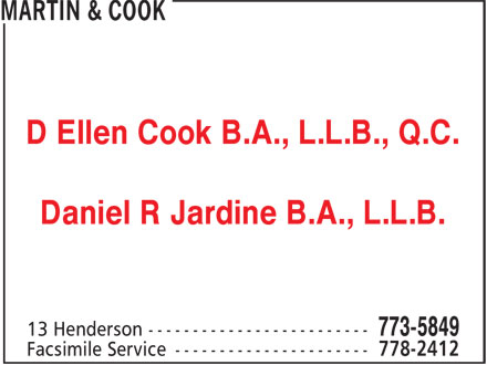Martin & Cook (506-773-5849) - Annonce illustrée======= - D Ellen Cook B.A., L.L.B., Q.C. Daniel R Jardine B.A., L.L.B.