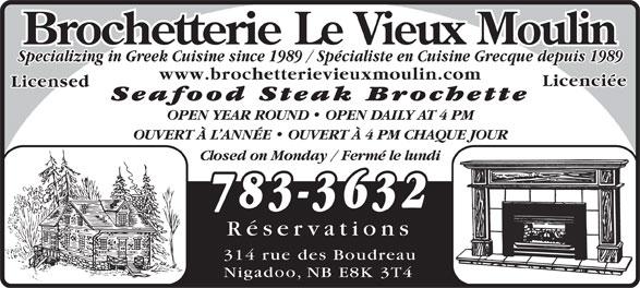 Brochetterie Le Vieux Moulin (506-783-3632) - Annonce illustrée======= -