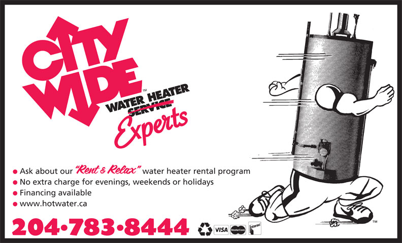 City Wide Water Heater Service (204-783-8444) - Display Ad - Ask about our water heater rental program No extra charge for evenings, weekends or holidays Financing available www.hotwater.ca