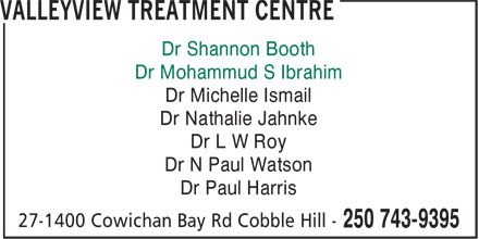 Valleyview Medical Clinic (250-743-9395) - Annonce illustrée======= - Dr Michelle Ismail Dr Nathalie Jahnke Dr L W Roy Dr N Paul Watson Dr Paul Harris Dr Shannon Booth Dr Mohammud S Ibrahim
