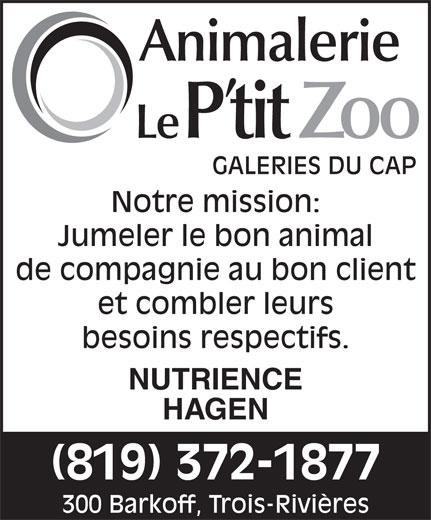 Animalerie Le P'tit Zoo (819-372-1877) - Annonce illustrée======= -