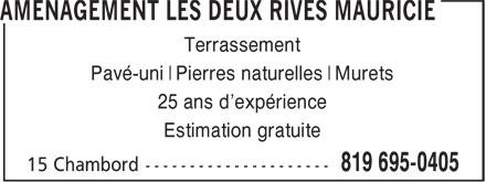 Aménagement Les Deux Rives Mauricie (819-695-0405) - Annonce illustrée======= - Terrassement Pavé-uni Pierres naturelles Murets 25 ans d'expérience Estimation gratuite