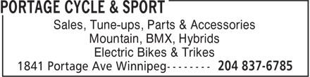 Portage Cycle & Sport (204-837-6785) - Annonce illustrée======= - Sales, Tune-ups, Parts & Accessories Mountain, BMX, Hybrids Electric Bikes & Trikes  Sales, Tune-ups, Parts & Accessories Mountain, BMX, Hybrids Electric Bikes & Trikes
