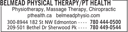 pt Health (780-444-0500) - Display Ad - Physiotherapy, Massage Therapy, Chiropractic pthealth.ca belmeadphysio.com