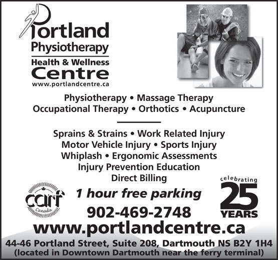 Portland Physiotherapy Health & Wellness Centre (902-469-2748) - Annonce illustrée======= - Sprains & Strains   Work Related Injury Motor Vehicle Injury   Sports Injury Whiplash   Ergonomic Assessments Injury Prevention Education Direct Billing