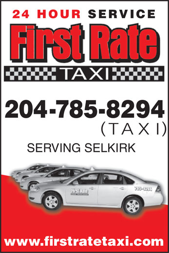First Rate Taxi (204-785-8294) - Display Ad - 24 HOUR SERVICE 204-785-8294 TAXI SERVING SELKIRK www.firstratetaxi.com