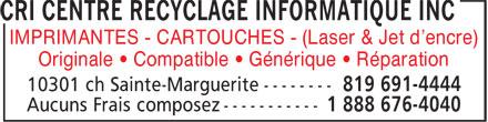 CRI Centre Recyclage Informatique Inc (819-691-4444) - Annonce illustrée======= - IMPRIMANTES - CARTOUCHES - (Laser & Jet d'encre) Originale ¿ Compatible ¿ Générique ¿ Réparation