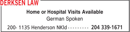 Derksen Law (204-339-1671) - Annonce illustrée======= - Home or Hospital Visits Available German Spoken