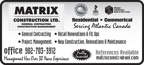 Matrix Construction Ltd (902-404-0113) - Annonce illustrée======= - 902-703-3912 902-703-3912