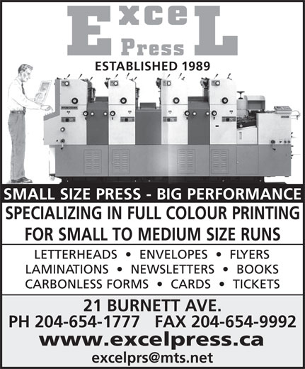 Excel Press (204-654-1777) - Display Ad - 21 BURNETT AVE. PH 204-654-1777   FAX 204-654-9992 ESTABLISHED 1989 www.excelpress.ca