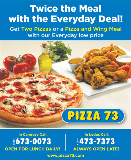 Pizza 73 (780-473-7373) - Display Ad -