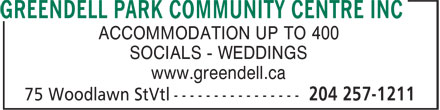 Greendell Park Community Centre (204-257-1211) - Display Ad - ACCOMMODATION UP TO 400 SOCIALS - WEDDINGS www.greendell.ca