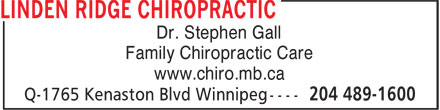 Linden Ridge Family Chiropractic (204-489-1600) - Display Ad - Dr. Stephen Gall Family Chiropractic Care www.chiro.mb.ca