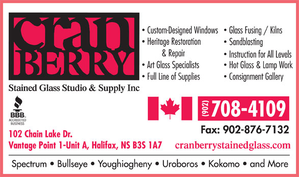 Cranberry Stained Glass Studio & Supply Inc (902-876-5167) - Display Ad - 708-4109 102 Chain Lake Dr. Vantage Point 1-Unit A, Halifax, NS B3S 1A7 708-4109 102 Chain Lake Dr. Vantage Point 1-Unit A, Halifax, NS B3S 1A7