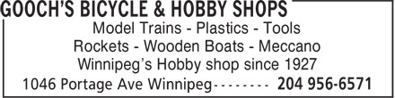 Gooch's Bicycle & Hobby Shops (204-956-6571) - Annonce illustrée======= - Model Trains - Plastics - Tools Rockets - Wooden Boats - Meccano Winnipeg's Hobby shop since 1927