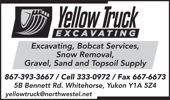 Yellow Truck Excavating (867-393-3667) - Display Ad -