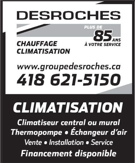 Desroches (418-621-5150) - Annonce illustrée======= -