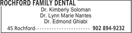 Rochford Family Dental (902-894-9232) - Display Ad - Dr. Kimberly Soloman Dr. Lynn Marie Nantes Dr. Edmond Ghiabi