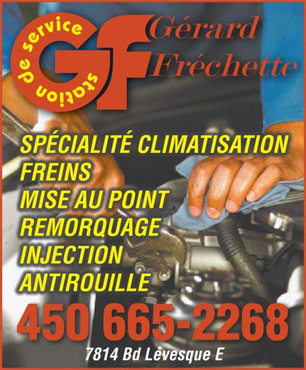 Garage Gérard Fréchette (450-665-2268) - Display Ad - SPÉCIALITÉ CLIMATISATION FREINS MISE AU POINT REMORQUAGE INJECTION ANTIROUILLE 450 665-2268 7814 Bd Lévesque E