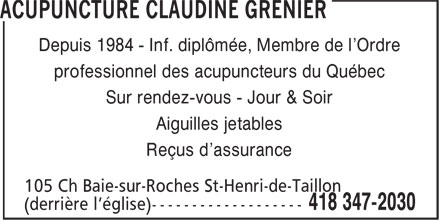 Clinique D'Acupuncture Claudine Grenier (418-347-2030) - Annonce illustrée======= - Depuis 1984 - Inf. diplômée, Membre de l'Ordre professionnel des acupuncteurs du Québec Sur rendez-vous - Jour & Soir Aiguilles jetables Reçus d'assurance