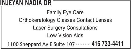 Injeyan Nadia Dr (416-733-4411) - Display Ad - Family Eye Care Orthokeratology Glasses Contact Lenses Laser Surgery Consultations Low Vision Aids