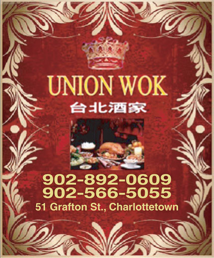 Union Wok (902-892-0609) - Display Ad - 902-892-0609 902-566-5055 51 Grafton St., Charlottetown