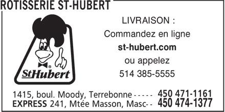 St-Hubert Restaurants (450-471-1161) - Annonce illustrée======= - LIVRAISON : Commandez en ligne st-hubert.com ou appelez 514 385-5555